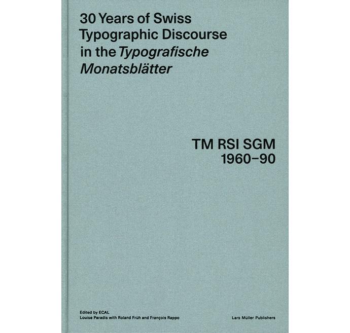 30 Years of Swiss Typographic Discourse in the Typografische Monatsblätter 5