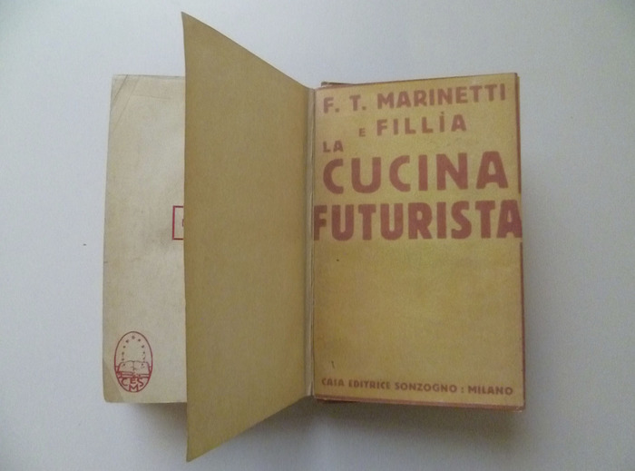 The Futurist's Cookbook by F. T. Marinetti, 1st edition 2
