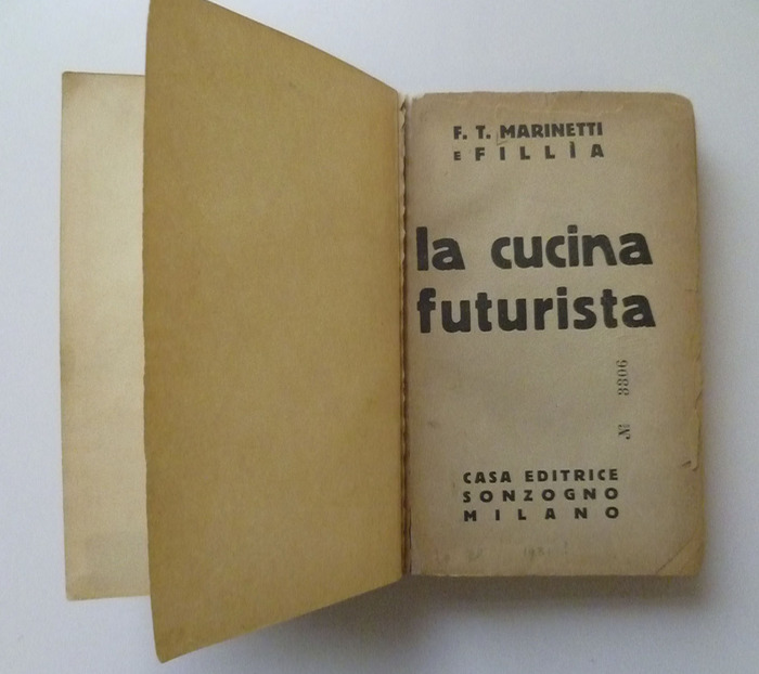 The Futurist's Cookbook by F. T. Marinetti, 1st edition 1