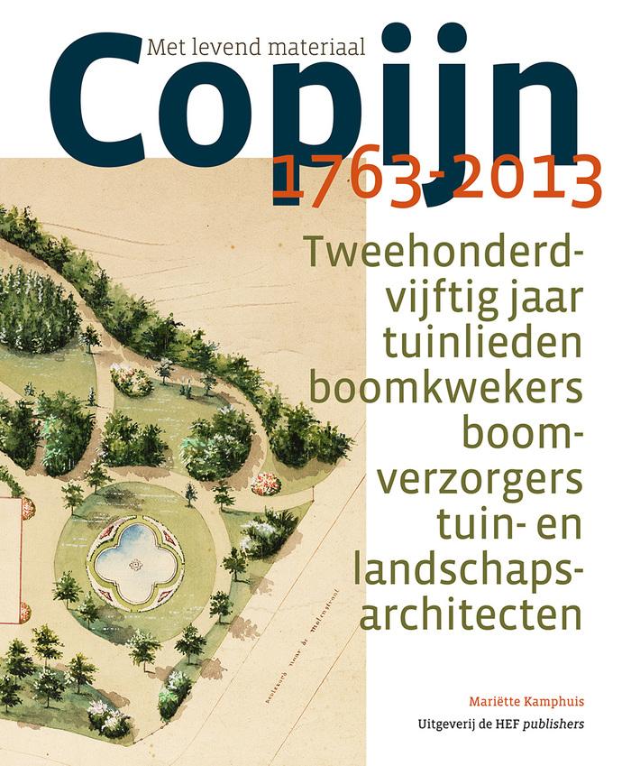 Met levend materiaal. Copijn 1763–2013 by Mariëtte Kamphuis 4