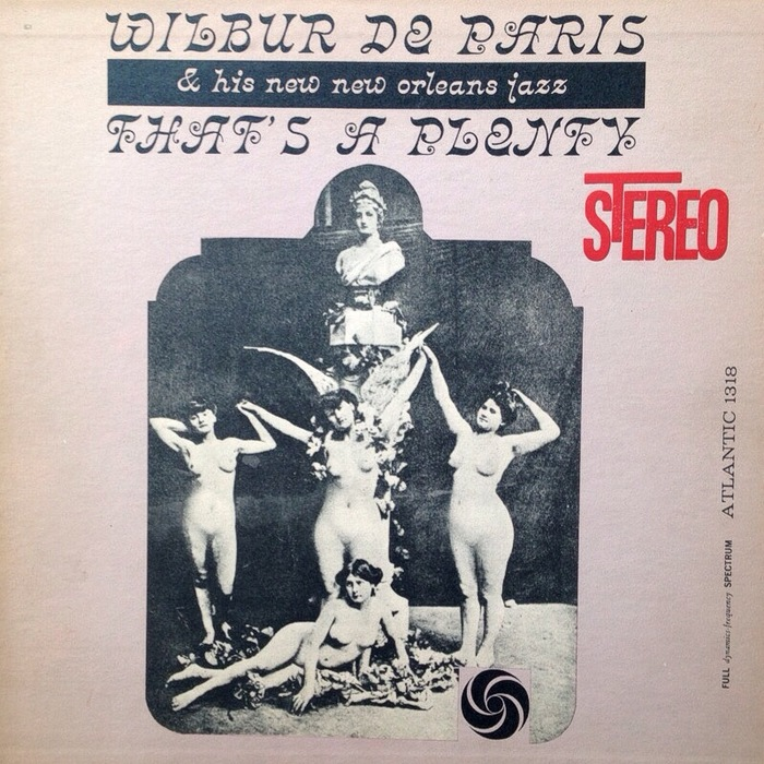 That's A Plenty by Wilbur De Paris & His New New Orleans Jazz 1