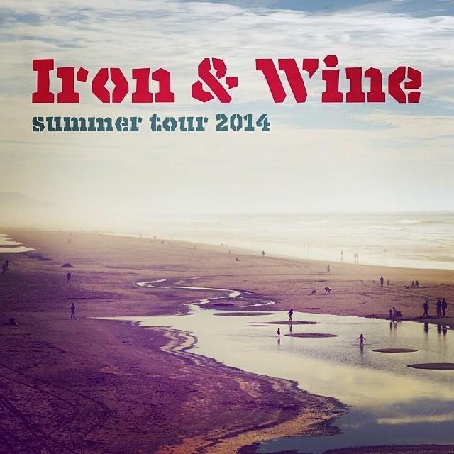Iron & Wine 2014 Tour 1