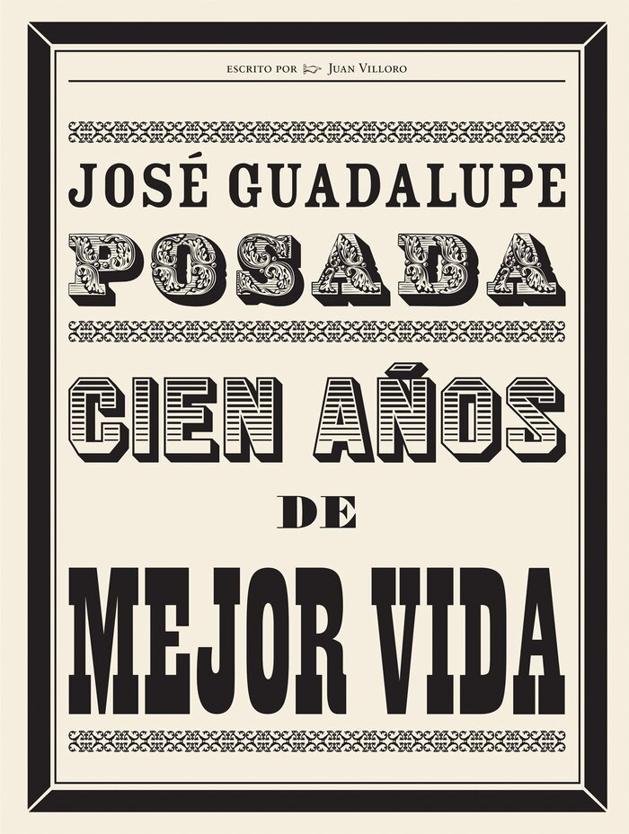 Posada: A Century of Skeletons 1