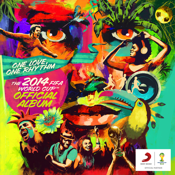 One Love, One Rhythm – The 2014 FIFA World Cup Official Album 1