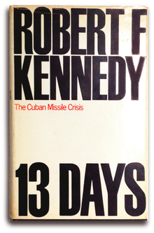 <cite>Thirteen Days: The Cuban Missile Crisis</cite> (Macmillan)