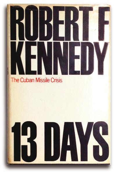 Thirteen Days: The Cuban Missile Crisis (Macmillan)