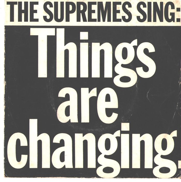 Sleeve for the single, Things are changing, by The Supremes in 1965.