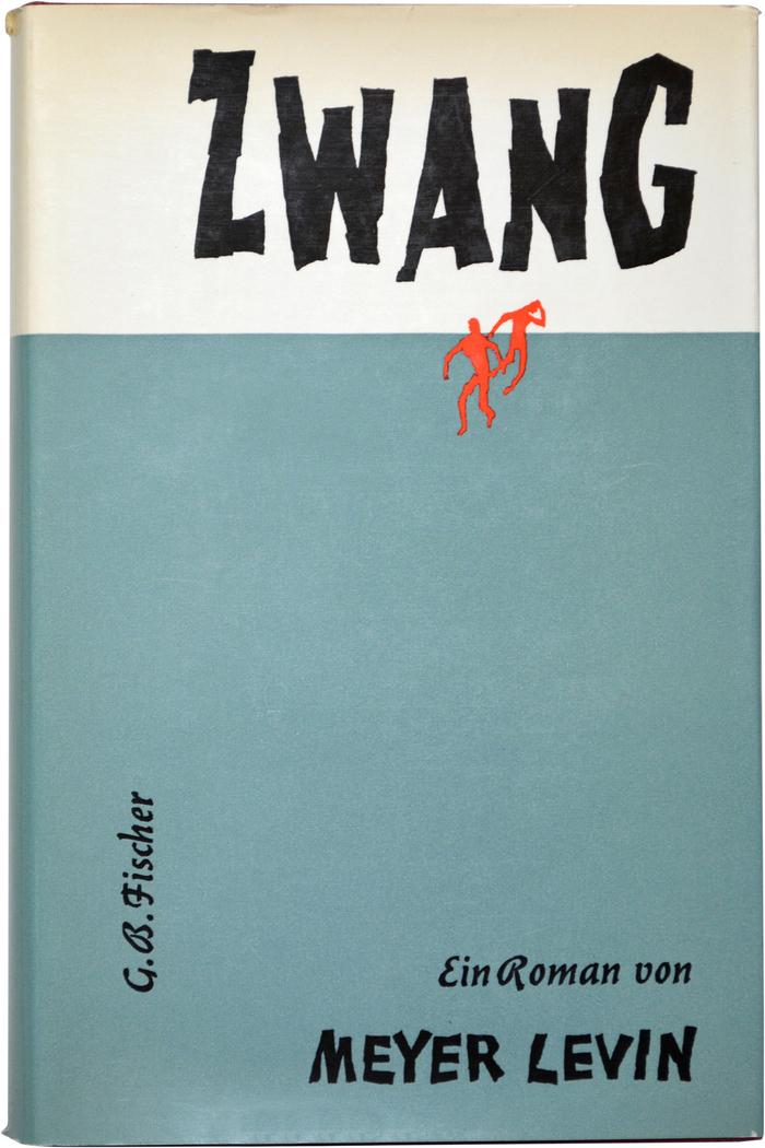 Zwang by Meyer Levin, G.B. Fischer 1