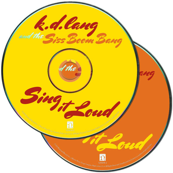 Sing it Loud by k. d. lang and the Siss Boom Bang 5