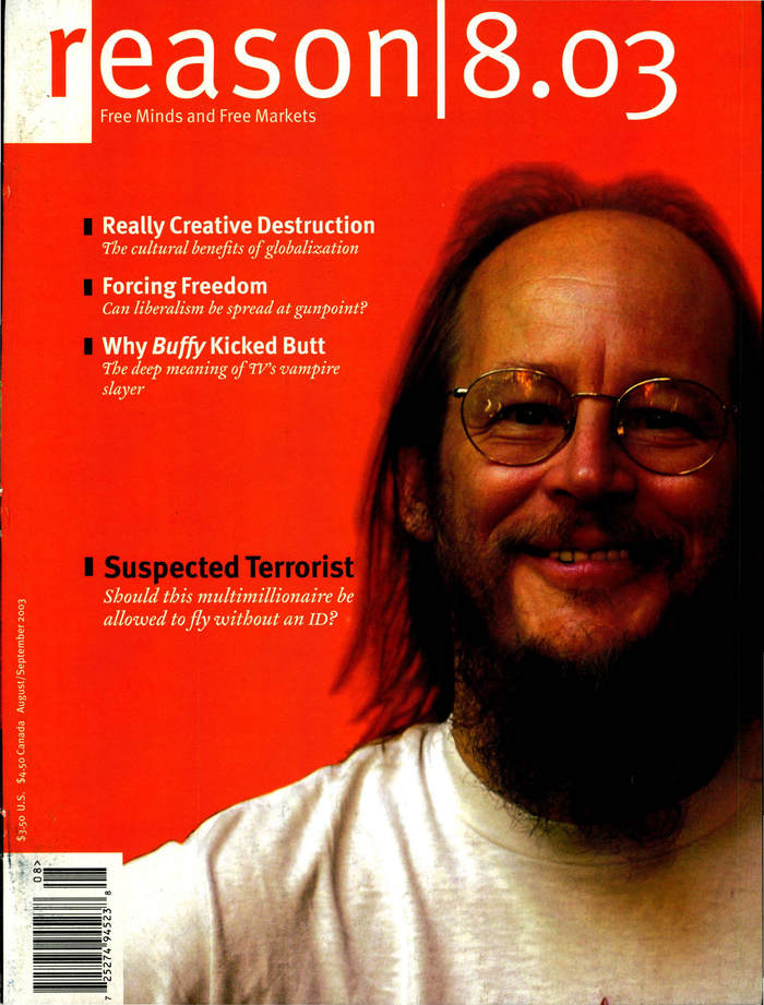 Reason Magazine, Dec. 2001 – Aug. 03 5