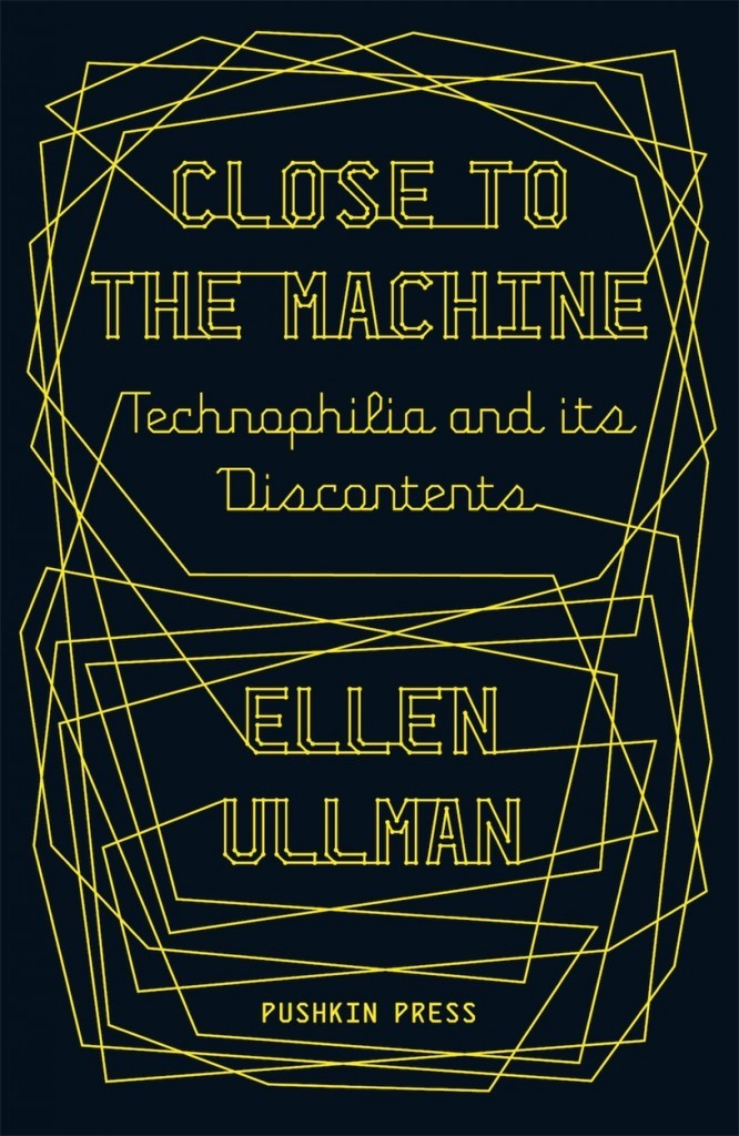 Close to the Machine: Technophilia and its Discontents book cover, Pushkin Press