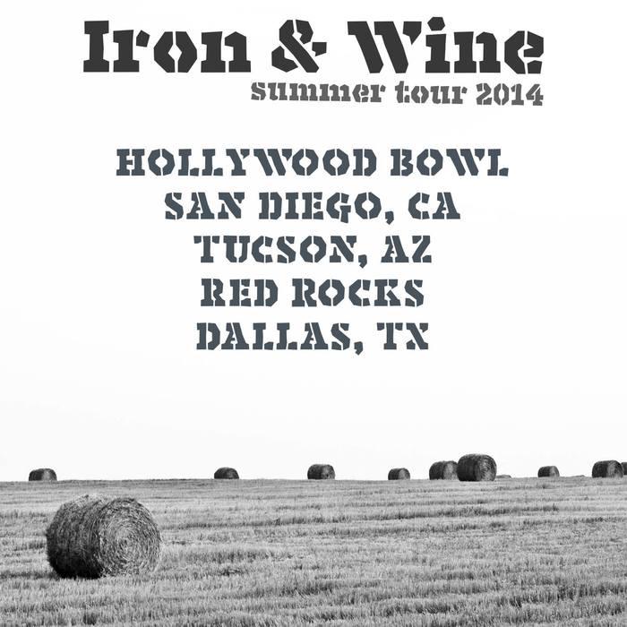 Iron & Wine 2014 Tour 6