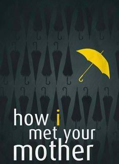 How I Met Your Mother Title Cards 2