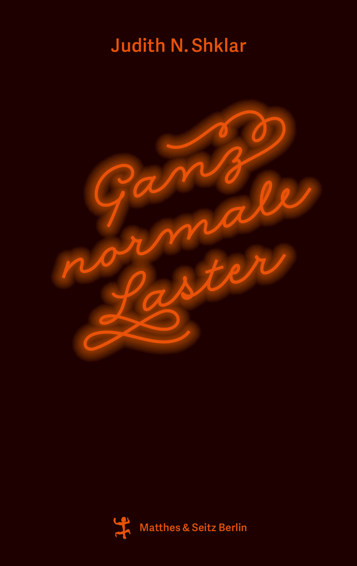 Ganz normale Laster by Judith N. Shklar