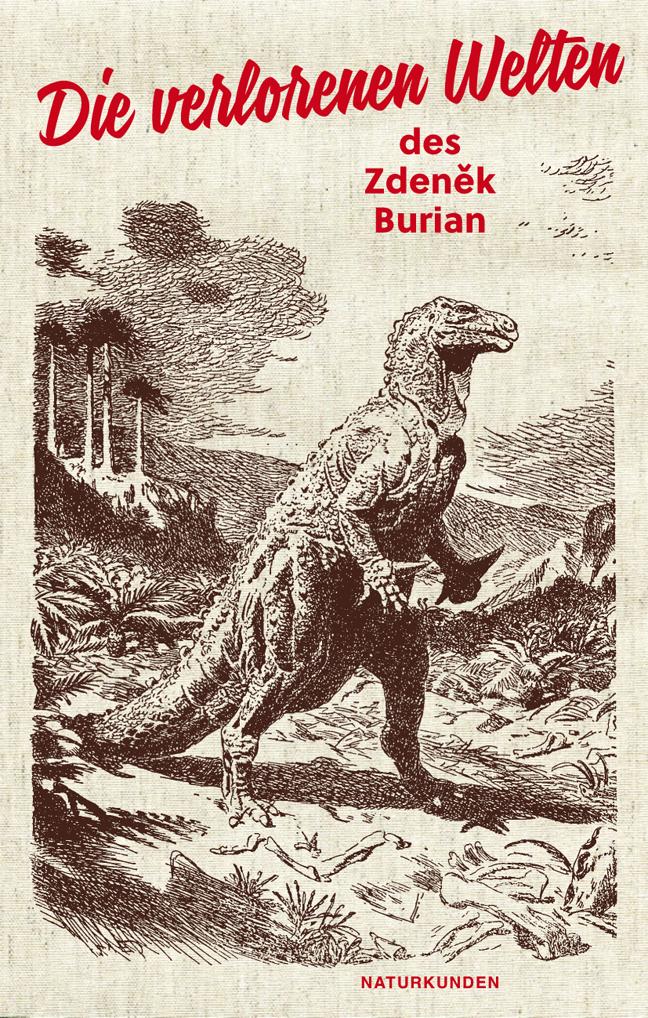 Die verlorenen Welten des Zdenek Burian by Judith Schalansky (ed.)