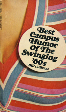 <cite>Best Campus Humor of the Swinging '60s</cite>, Signet Books