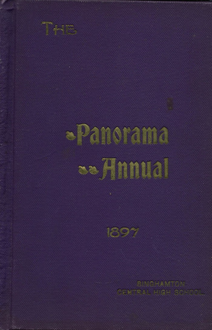 1897 The Panorama Annual Yearbook for Binghamton Central High School