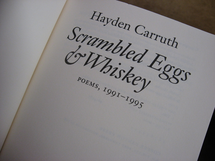Scrambled Eggs & Whiskey by Hayden Carruth 2