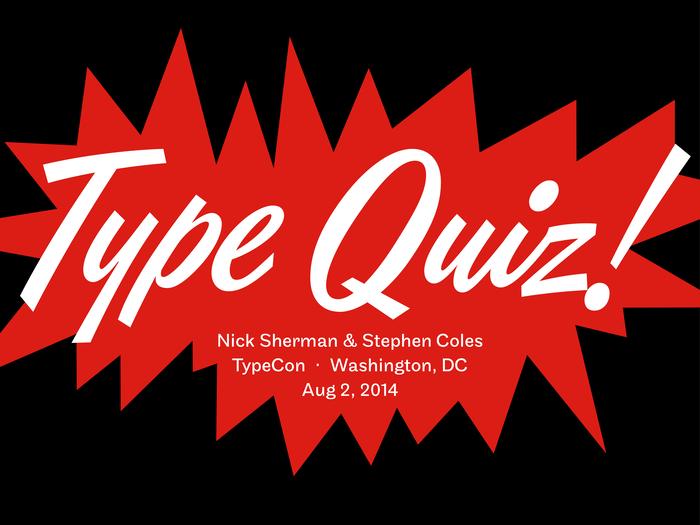 2014 TypeCon Type Quiz 4