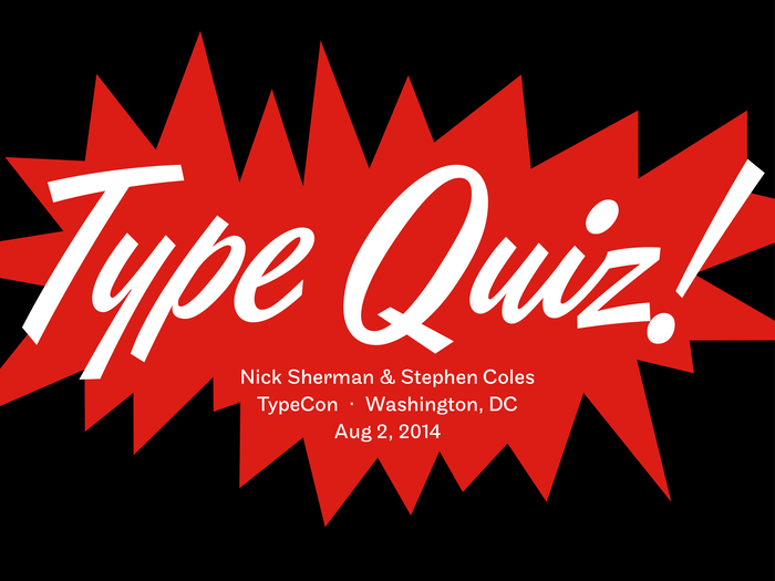 2014 TypeCon Type Quiz 4