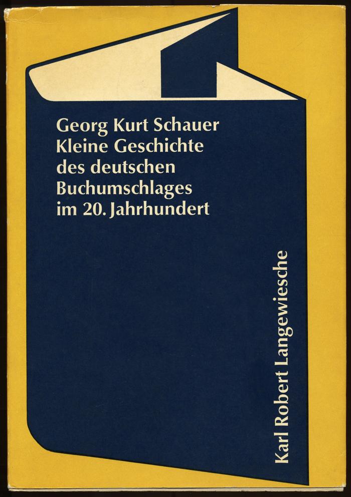 Kleine Geschichte des deutschen Buchumschlages im 20. Jahrhundert by Georg Kurt Schauer