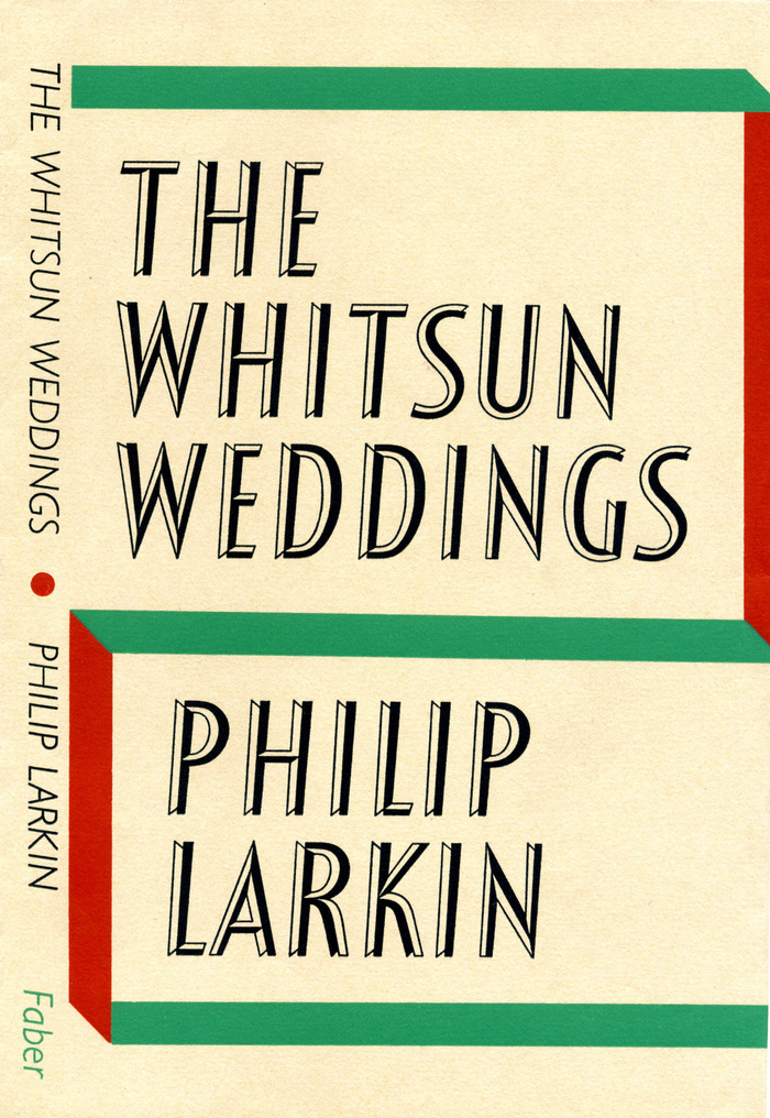 The Whitsun Weddings, Faber & Faber edition 1