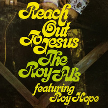 <cite>Reach Out To Jesus</cite> by The Roy-Al's
