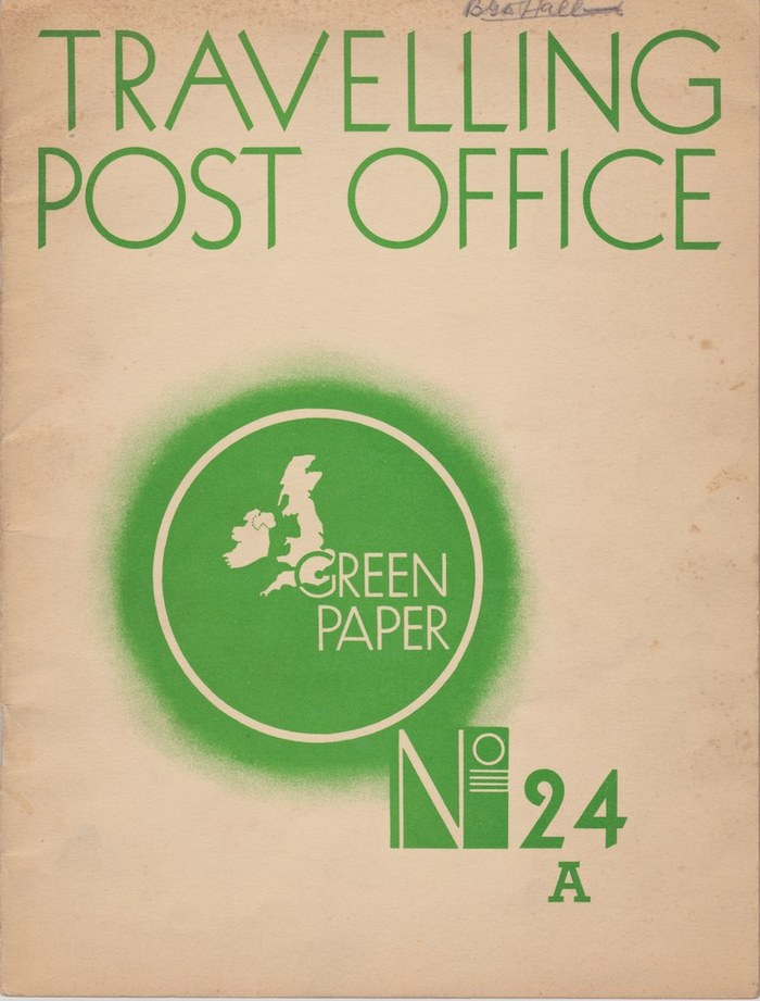 """GPO """"Green Paper"""" No.24A: Travelling Post Office"""