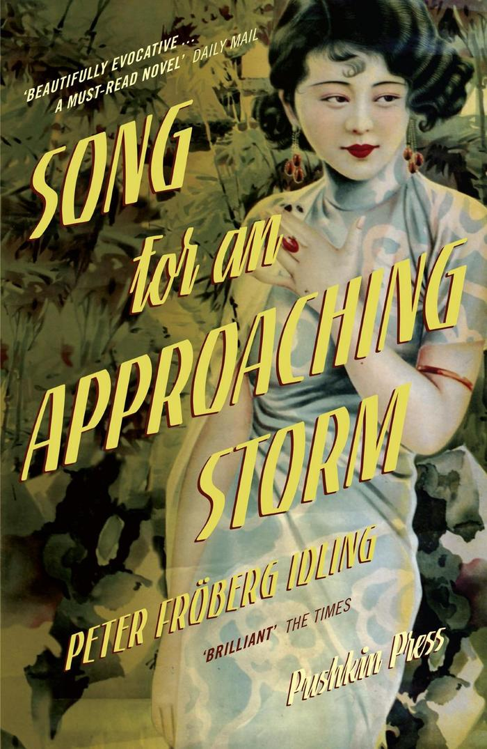 Song For An Approaching Storm by Peter Fröberg Idling, Pushkin Press (B-Format)