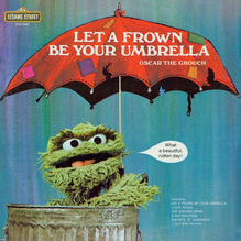 Oscar the Grouch – <cite>Let a Frown Be Your Umbrella</cite> album art