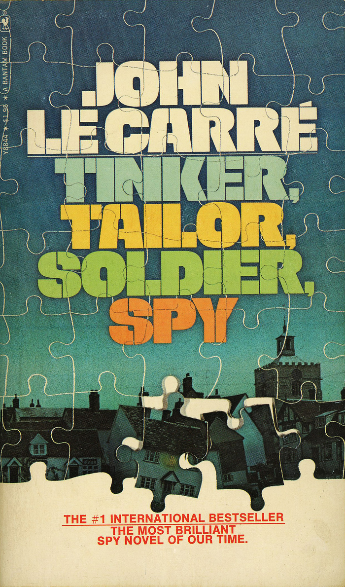 Tinker, Tailor, Soldier, Spy by John Le Carré (Bantam Books, 1975)