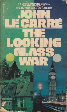 <cite>The Looking Glass War</cite> by John le Carré, Bantam Books
