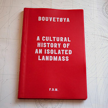 <cite>Bouvetøya: A Cultural History of an Isolated Landmass</cite> by Freddy Dewe Mathews