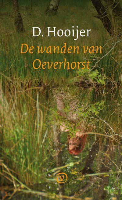 D. Hooijer: De wanden van Oeverhorst (2011).
