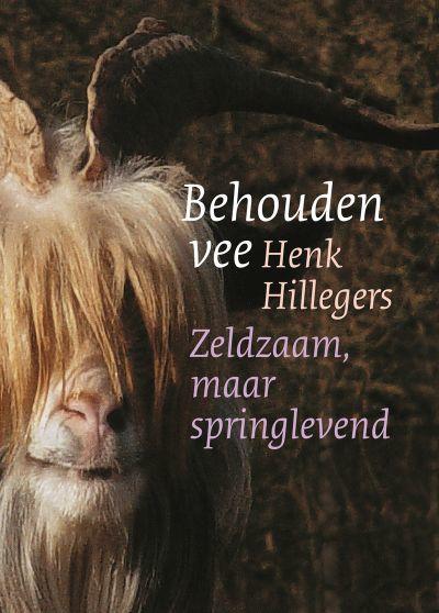 Henk Hillegers: Behouden vee (2003).
