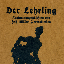 <cite>Der Lehrling</cite> – Fritz Müller-Partenkirchen