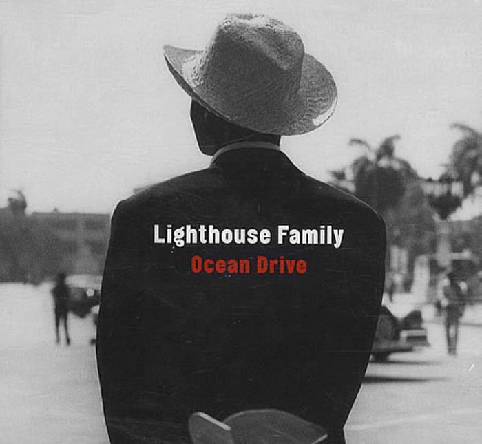 Ocean Drive – Lighthouse Family 1