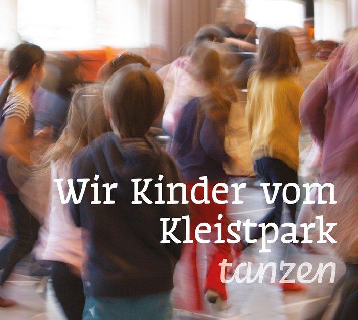 Wir Kinder vom Kleistpark tanzen