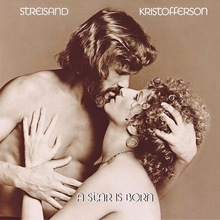 Streisand and Kristofferson – <cite>A Star is Born</cite> soundtrack