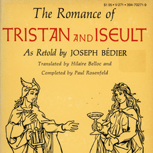 <cite>The Romance of Tristan and Iseult</cite> by Joseph Bédier, Vintage Books V-271