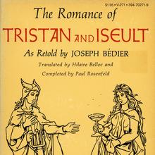 <cite>The Romance of Tristan and Iseult</cite> by Joseph Bédier, Vintage Books V-271