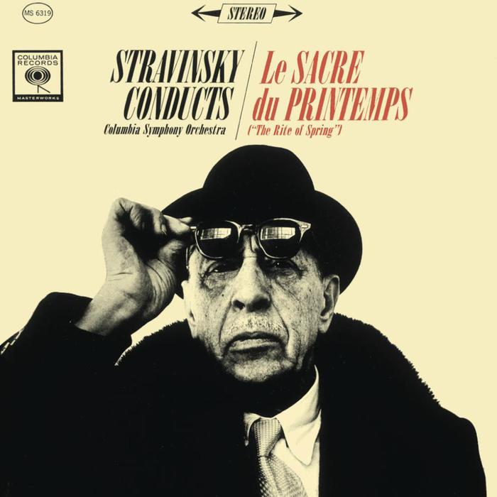Stravinsky Conducts The Columbia Symphony Orchestra / Le Sacre du Printemps (The Rite of Spring) 1