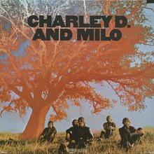 <cite>Charley D. And Milo</cite> by Charley D. And Milo