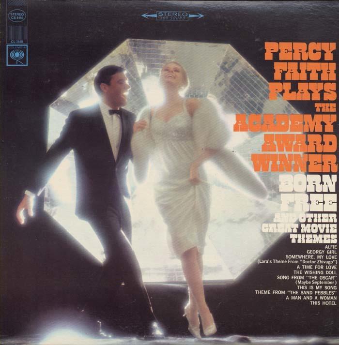 Percy Faith – Percy Faith Plays The Academy Award Winner Born Free And Other Great Movie Themes album art 1