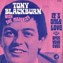 "Tony Blackburn with The Majority – <cite>It's Only Love</cite><span class=""nbsp""> / Open Your Eyes </span>"