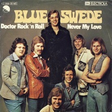 "Blue Swede — ""Doctor Rock 'n Roll"" / ""Never My Love"""