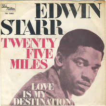 "<cite>Twentyfive Miles</cite><span class=""nbsp"">&nbsp;</span><cite>/ Love Is My Destination</cite> by Edwin<span class=""nbsp"">&nbsp;</span>Starr"