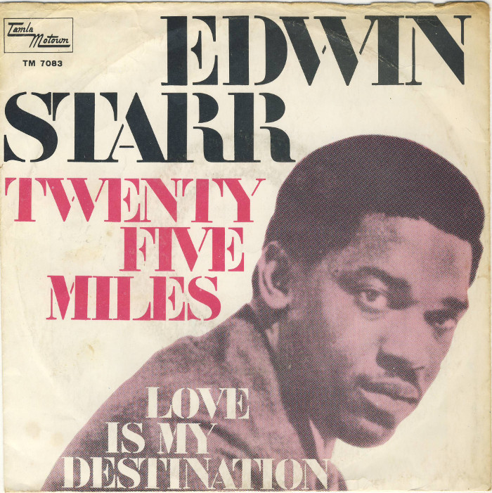 Twentyfive Miles / Love Is My Destination by Edwin Starr
