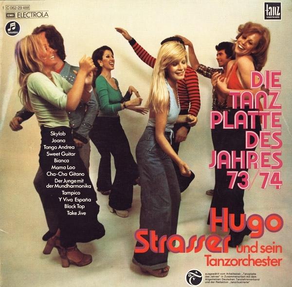 Die Tanzplatte des Jahres 73/74 by Hugo Strasser und sein Tanzorchester
