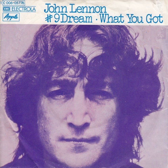 """#9 Dream"" / ""What You Got"" – John Lennon"